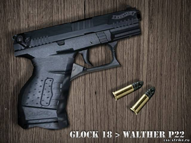 Glock 18 > Walther P22